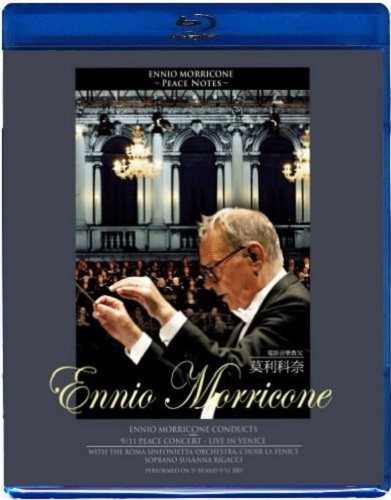 Ennio Morricone: Peace Notes - Live in Venice (Giovanni Morricone) (2007) [Blu-Ray 1080i]