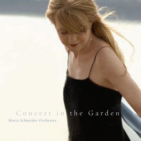 Maria Schneider Orchestra - Concert In The Garden (2004) [FLAC]