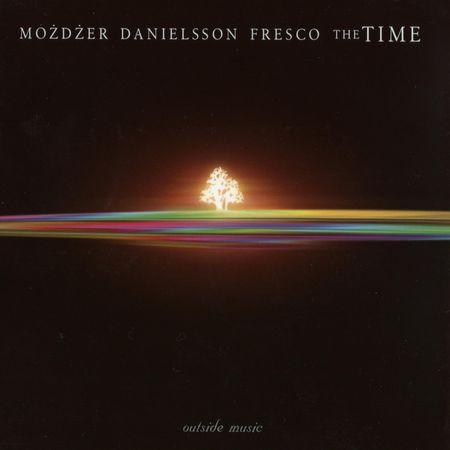 Możdżer, Danielsson, Fresco – The Time (2005) [FLAC]