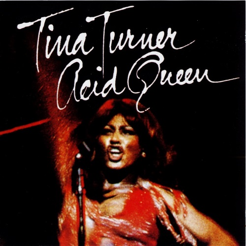 Tina Turner - Acid Queen (1975) [FLAC]