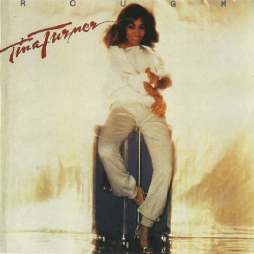 Tina Turner - Rough (1978) [FLAC]