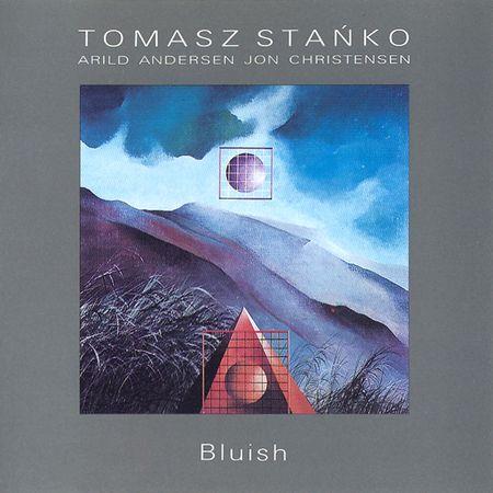 Tomasz Stańko, Arild Andersen, Jon Christensen - Bluish (1991) [FLAC]