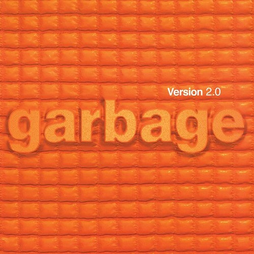 Garbage - Version 2.0 (20th Anniversary Deluxe Edition) (2018) [FLAC]