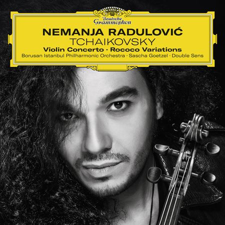 Nemanja Radulovic - Tchaikovsky: Violin Concerto, Rococo Variations (2017) [FLAC]