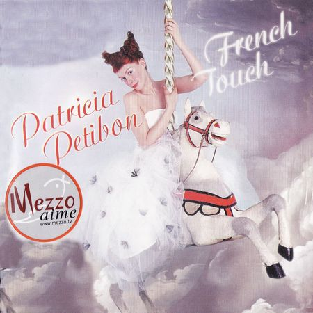 Patricia Petibon - French Touch (2003) [FLAC]