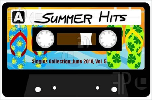 VA - Singles Collection - June Vol. 5 (2018) [FLAC]