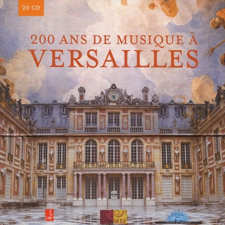 VA - 200 Years of Music at Versailles (20 CD Box Set) (2008) [APE]