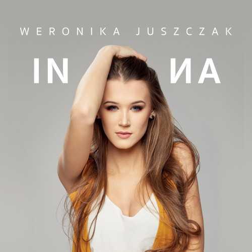 Weronika Juszczak - Inna (2018) [MP3]