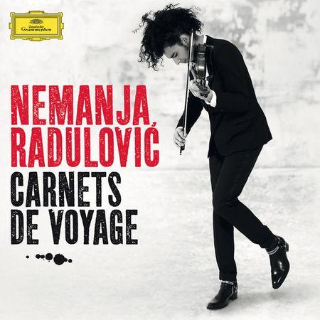 Nemanja Radulovic - Carnets De Voyage (2015) [FLAC]