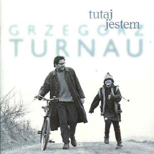 Grzegorz Turnau - Tutaj jestem (1997) [FLAC]