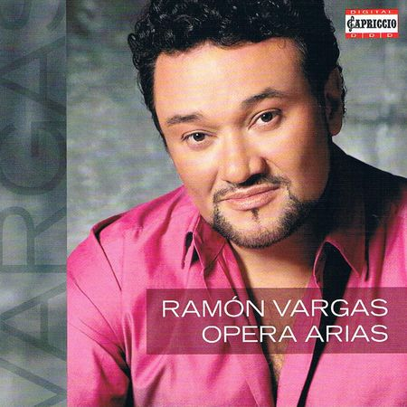 Ramon Vargas - Opera Arias (2013) FLAC