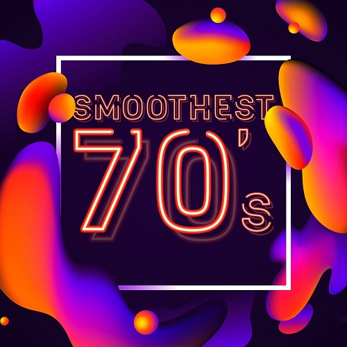 VA - Smoothest 70's (2018) [FLAC]