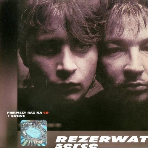Rezerwat - Serce (1987-Remastered 2005) [FLAC]