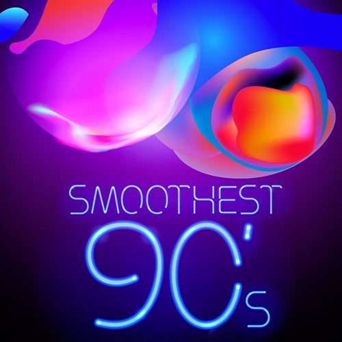 VA - Smoothest 90's (2018) [FLAC]