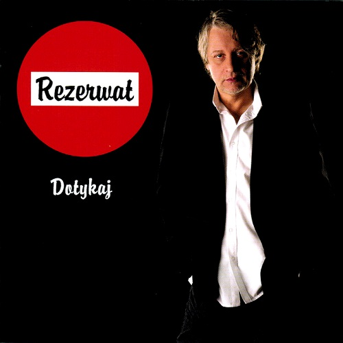 Rezerwat - Dotykaj (2016) [MP3]