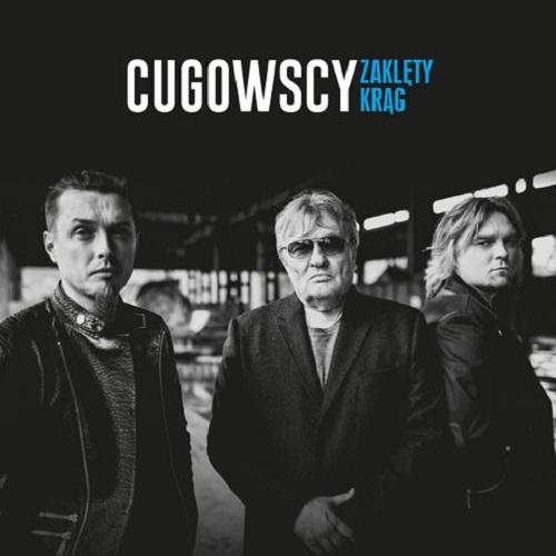 Cugowscy - Zaklęty krąg (2016) [MP3]