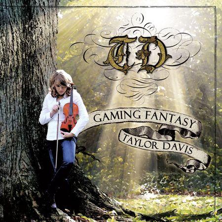 Taylor Davis - Gaming Fantasy (2012) [FLAC]