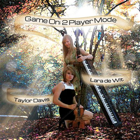 Taylor Davis & Lara de Wit - Game On: 2 Player Mode (2012) [FLAC]