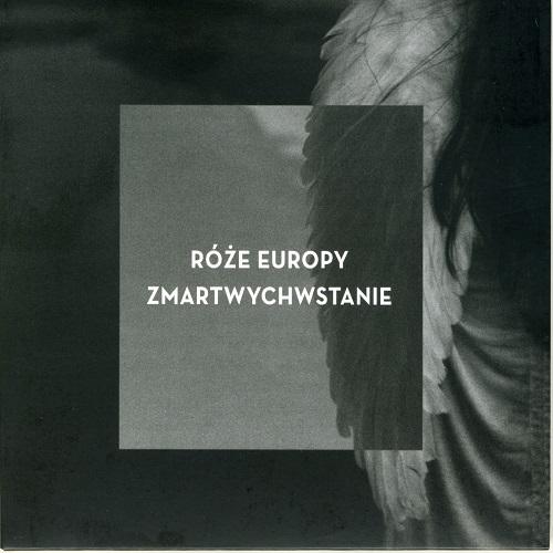 Róże Europy - Zmartwychwstanie (2013) [FLAC]