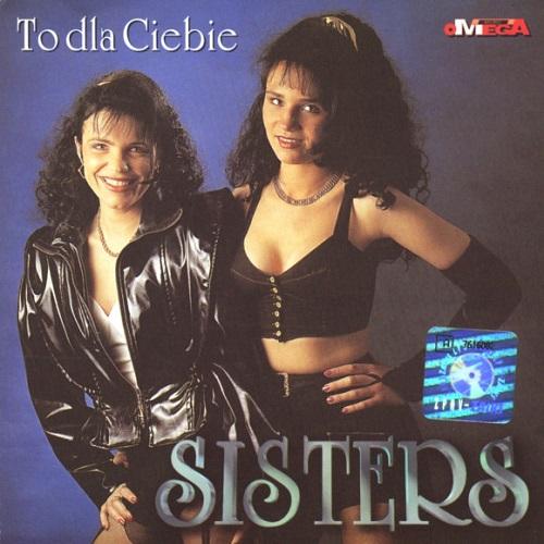 Sisters - To Dla Ciebie (1996) [FLAC]