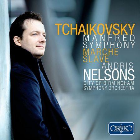 Andris Nelsons - Tchaikovsky: Manfred Symphony, Marche Slave (2013) [FLAC]