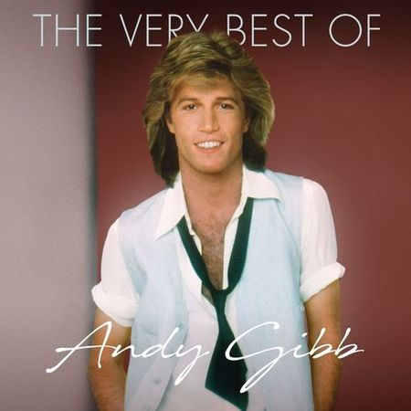 Andy Gibb - The Very Best Of (2018) [FLAC]