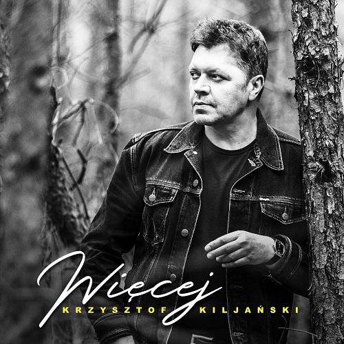 Krzysztof Kiljański - Więcej (2018) [MP3]