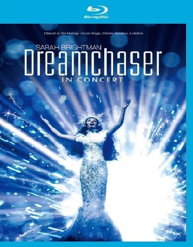Sarah Brightman - Dreamchaser In Concert (2013) [Blu-ray 1080p]