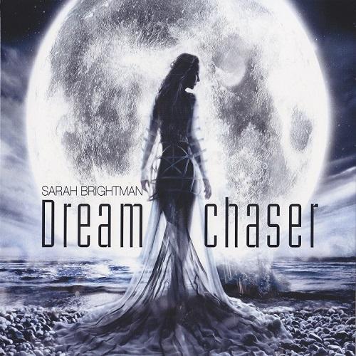Sarah Brightman - Dreamchaser (2013) [FLAC]