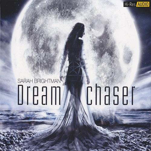 Sarah Brightman - Dreamchaser (2013) [FLAC 44,1 kHz/24 Bit]