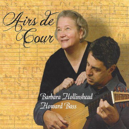 Barbara Hollinshead, Howard Bass - Airs De Cour (2012) [FLAC]
