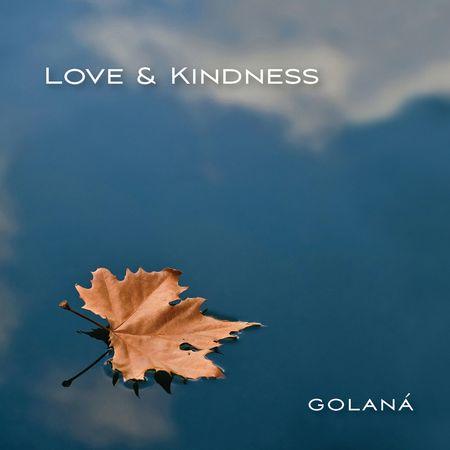 Golana - Love & Kindness (2013) [FLAC]