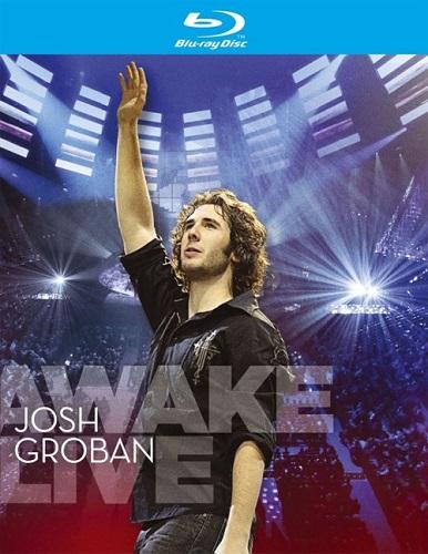 Josh Groban: Awake Live (Hamish Hamilton) (2007) [Blu-ray 1080i]