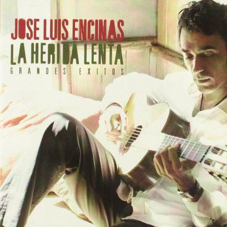 Jose Luis Encinas - La Herida Lenta (2006) [FLAC]