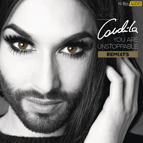Conchita Wurst - You Are Unstoppable (Remixes) (2018) [FLAC 44,1 kHz/24 Bit]