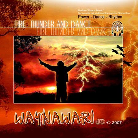 Waynawari - Fire Thunder And Dance (2007) [FLAC]