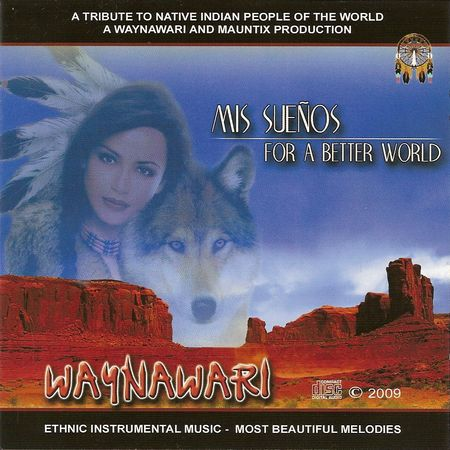 Waynawari - Mis Suenos: For A Better World (2009) [FLAC]