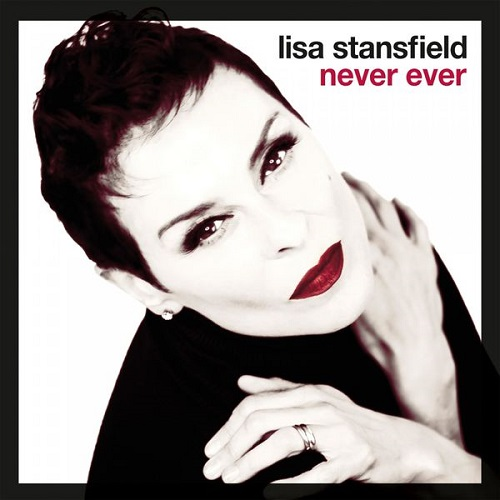 Lisa Stansfield - Never Ever (2018) [FLAC]