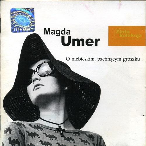 Magda Umer - Złota Kolekcja - O niebieskim, pachnącym groszku (1999) [FLAC]