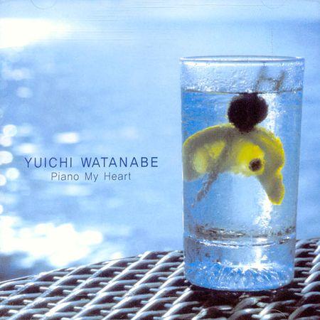 Yuichi Watanabe - Piano My Heart (2006) [FLAC]