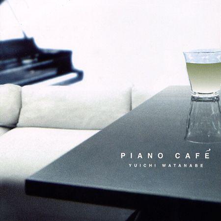 Yuichi Watanabe - Piano Cafe (2002) [FLAC]