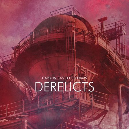Carbon Based Lifeforms - Derelicts (2017) [FLAC]
