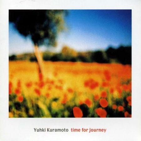 Yuhki Kuramoto - Time For Journey (2002) [FLAC]