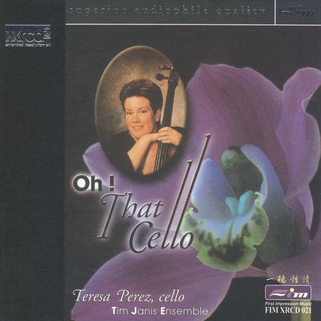 Teresa Perez - Oh! That Cello (1999) [FLAC]
