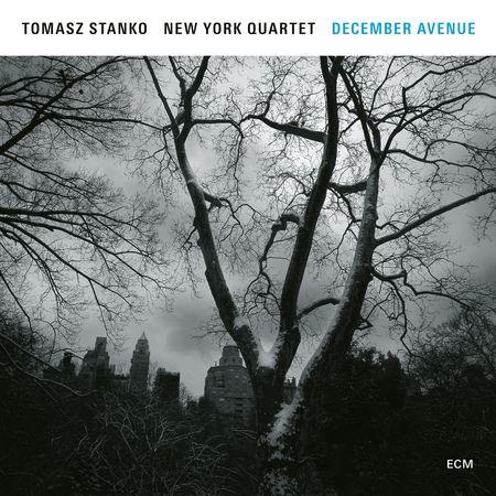 Tomasz Stańko New York Quartet - December Avenue (2017) [FLAC]