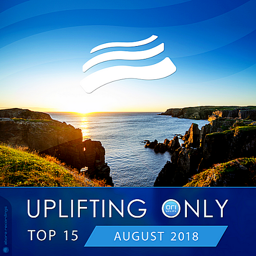 VA - Uplifting Only Top 15: August (2018)