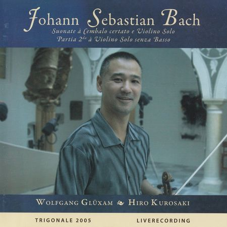 Hiro Kurosaki, Wolfgang Gluxam - Sonata for Harpsichord and Violin (2006) [FLAC]