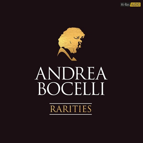 Andrea Bocelli - Rarities (2018) [FLAC 96 kHz/24 Bit]