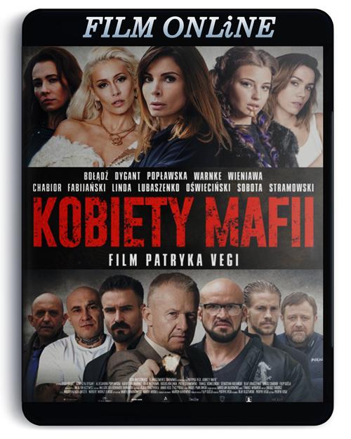 [ONLiNE] Kobiety mafii (2018) PL.720p.BluRay.x264.DTS.AC3-DENDA / film polski