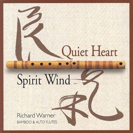 Richard Warner - Quiet Heart, Spirit Wind (1996) [FLAC]